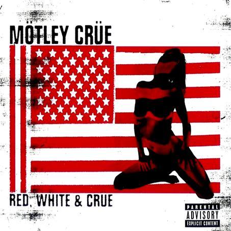 Mötley Crüe - Red, White & Crue
