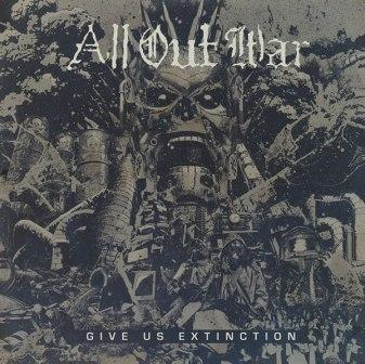 All Out War - Give Us Extinction