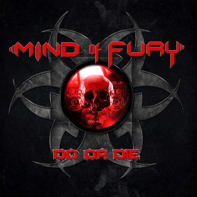 Mind of Fury - Do or Die