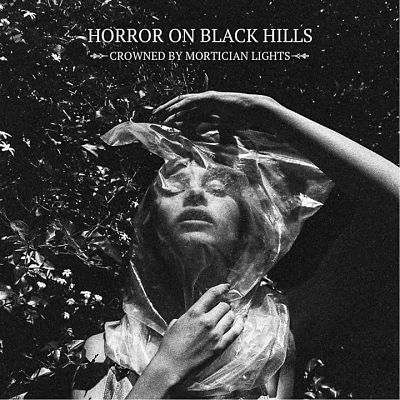 Horror on Black Hills - Crowned by Mortician Lights