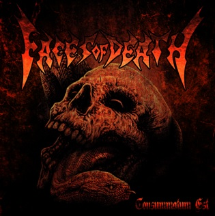 Faces of Death - Consummatum Est