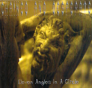 Chained and Desperate - Eleven Angles in a Circle