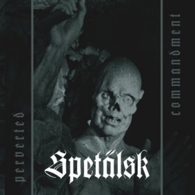Spetälsk - Perverted Commandment