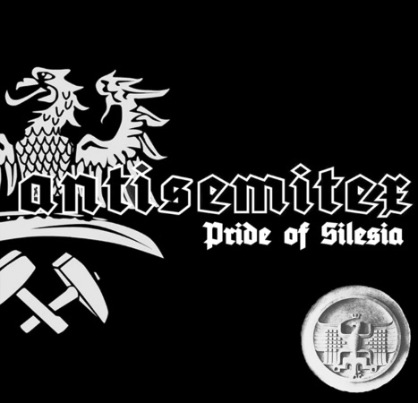 Antisemitex - Pride of Silesia
