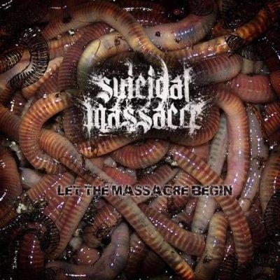 Suicidal Massacre - Let the Massacre Begin