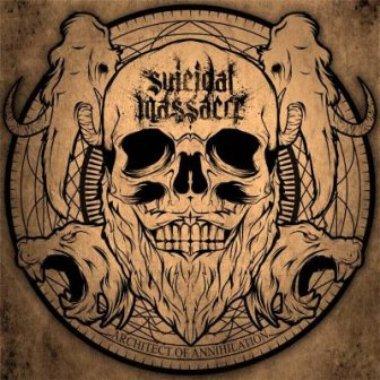 Suicidal Massacre - Architect of Annihilation
