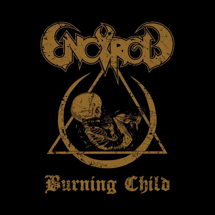 Encyrcle - Burning Child