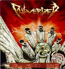 Pulverized - Spheres of Depraved Philosophy