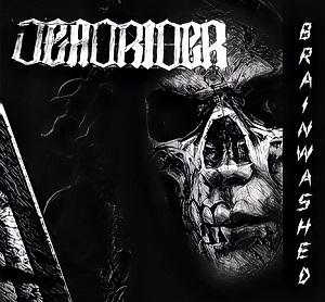 Deadrider - Brainwashed
