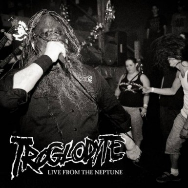 Troglodyte - Live from the Neptune
