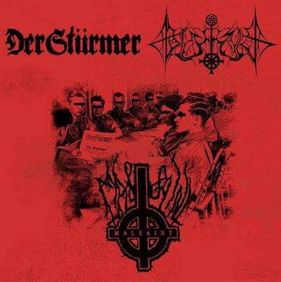 Der Stürmer / Blutkult / Malsaint - Der Stürmer /  Malsaint / Blutkult
