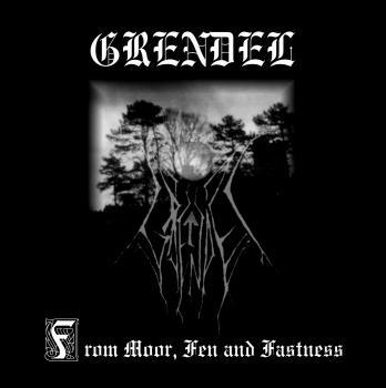 Grendel - From Moor, Fen and Fastness