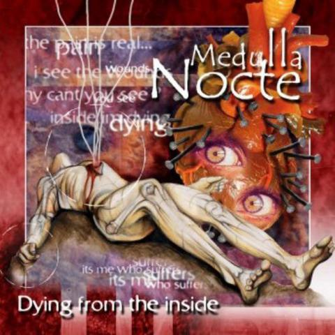Medulla Nocte - Dying from the Inside
