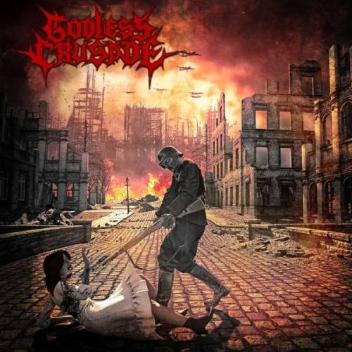 Godless Crusade - World in Flames