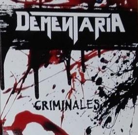 Dementaria - Criminales