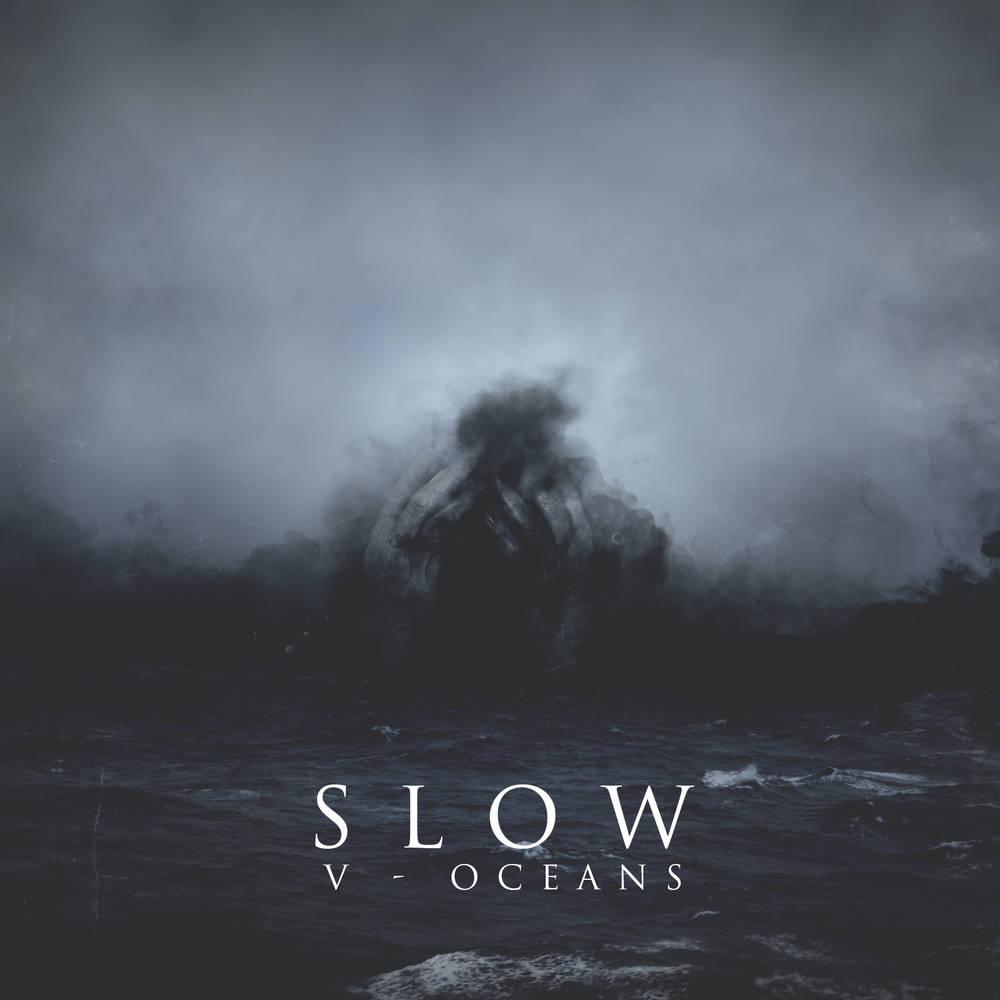 Αποτέλεσμα εικόνας για Slow - V - Oceans