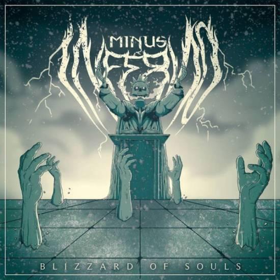Minus Inferno - Blizzard of Souls