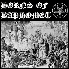 Horns of Baphomet - Live Incineration