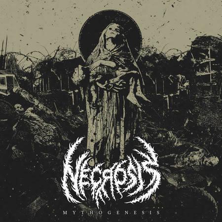 Necrosis - Mythogenesis