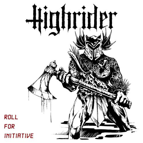 Highrider - Roll for Initiative