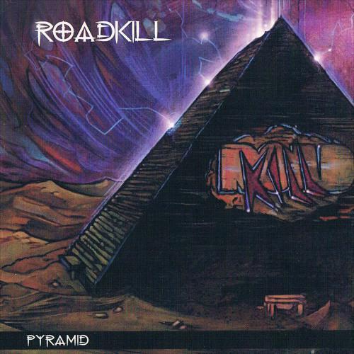 Roadkill - Pyramid