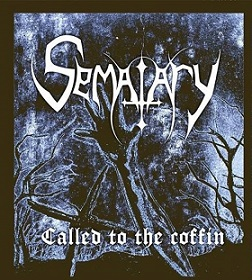 Sematary - Called to the Coffin