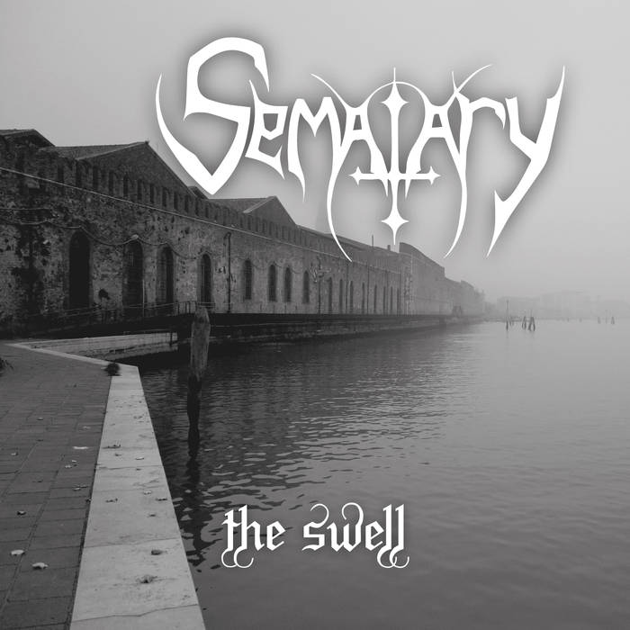 Sematary - The Swell