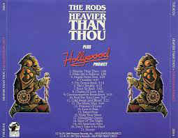 The Rods - Heavier Than Thou + Hollywood Project