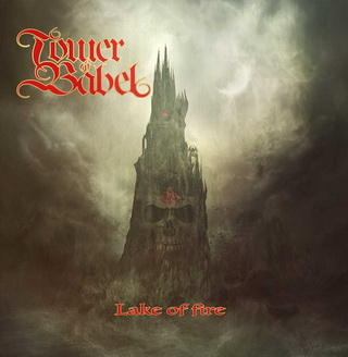 Tower of Babel - Lake of Fire