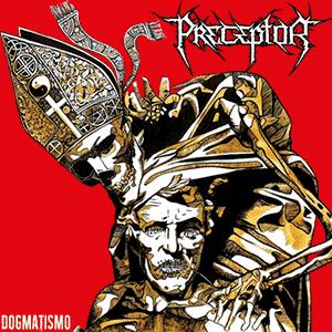 Preceptor - Dogmatismo