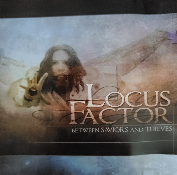 Locus Factor - Between Saviors and Thieves