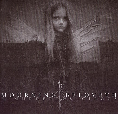 Mourning Beloveth - A Murderous Circus