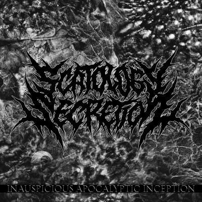 Scatology Secretion - Inauspicious Apocalyptic Inception