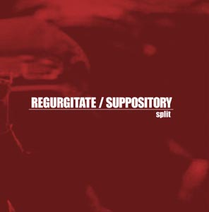 Regurgitate / Suppository - Regurgitate / Suppository