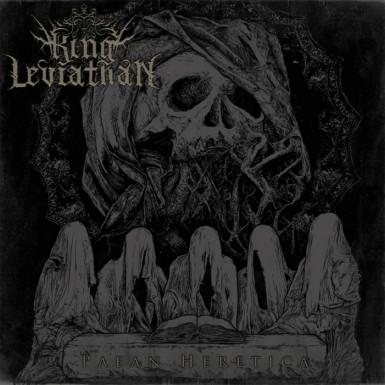 King Leviathan - Paean Heretica