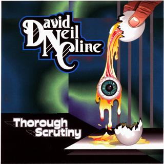 David Neil Cline - Thorough Scrutiny