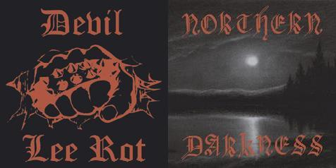 Devil Lee Rot / Northern Darkness - Devil Lee Rot / Northern Darkness