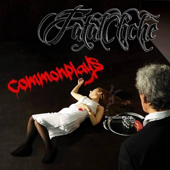 Fatal Clichè - Commonplays
