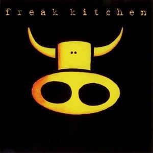 Freak Kitchen - Freak Kitchen