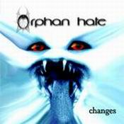 Orphan Hate - Changes