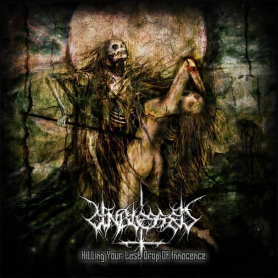 Unblessed - Killing Your Last Drop of Innocence