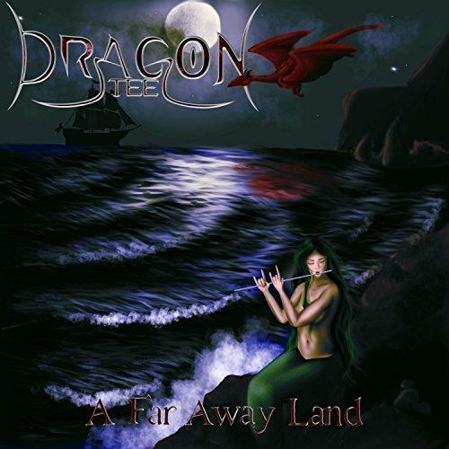 Dragon Steel - A Far Away Land