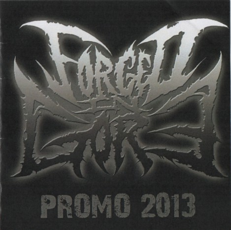 Forged in Gore - Promo 2013