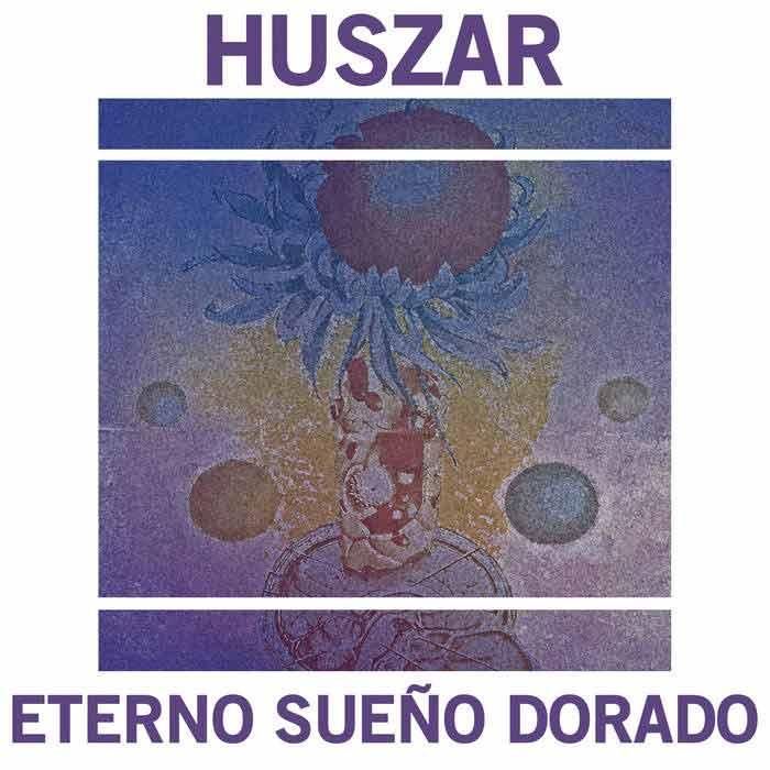 Huszar - Eterno sueño dorado