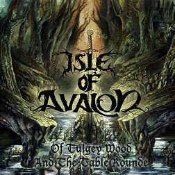Isle of Avalon - Of Tulgey Wood and the Table Rounde