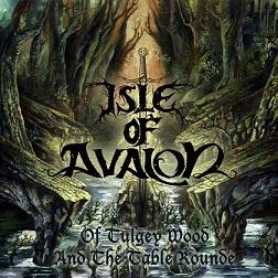Isle of Avalon - Of Tulgey Wood and the Table Rounde
