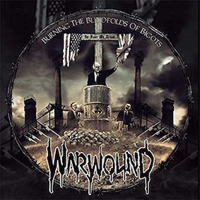 Warwound - Burning the Blindfolds of Bigots