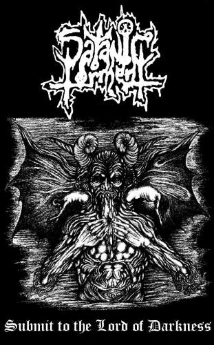 Satanic Torment - Submit to the Lord of Darkness