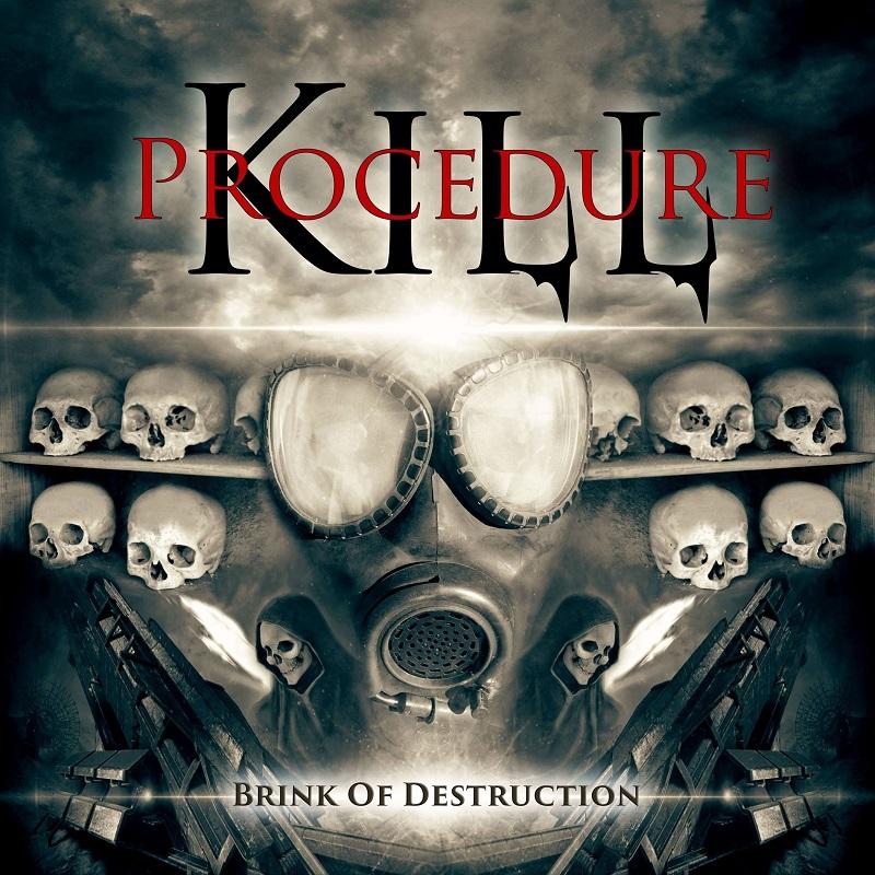 Kill Procedure - Brink of Destruction