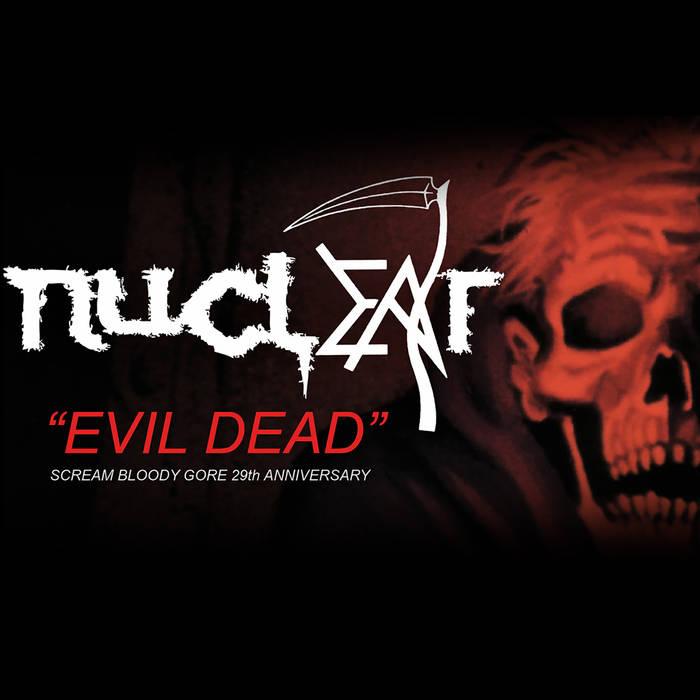 Nuclear - Evil Dead